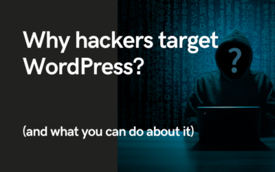 Why hackers target WordPress (and what you can do about it)