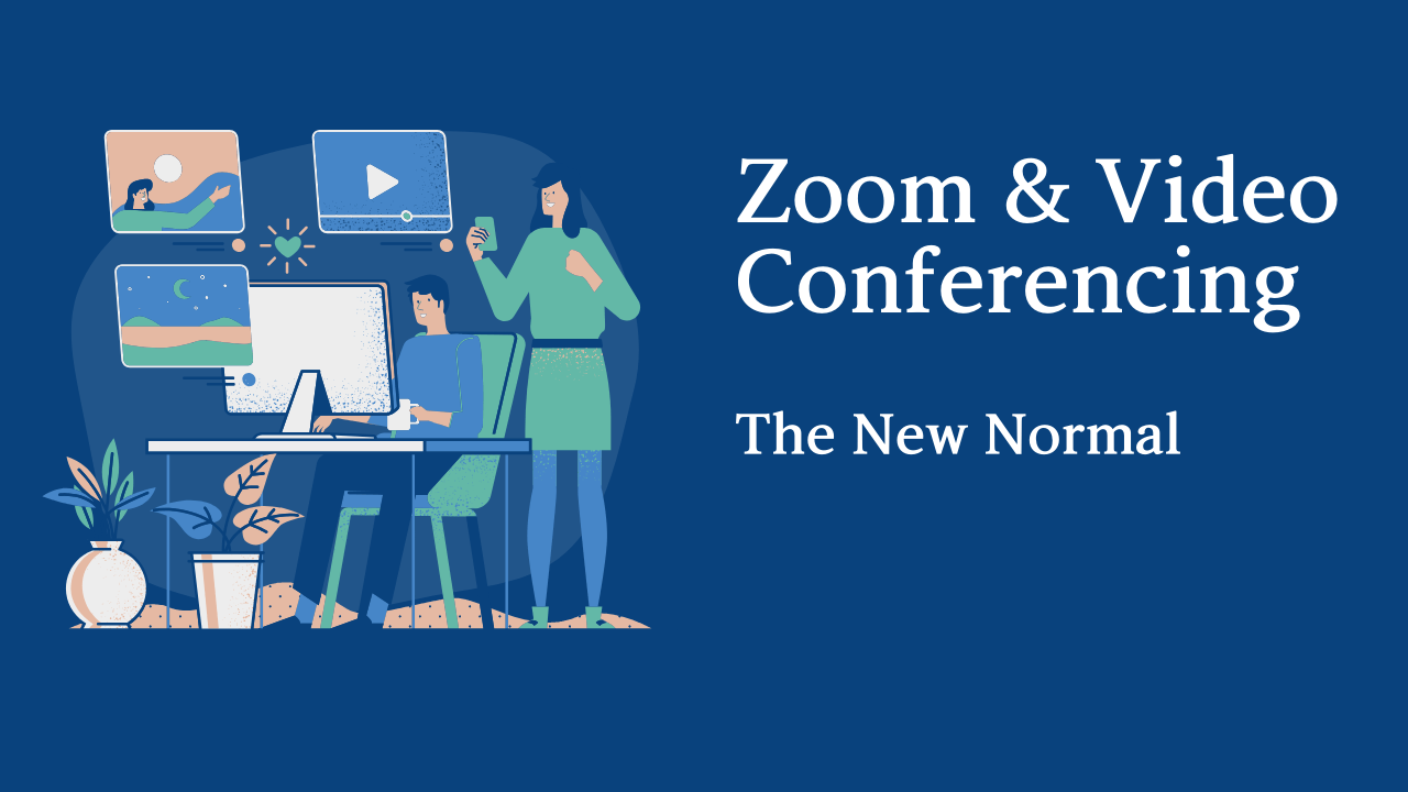 Zoom Video Conferencing The New Normal Glass Mountains