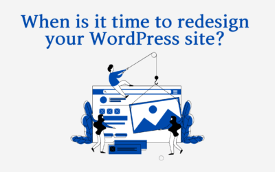 What is it time to redesign your WordPress website?