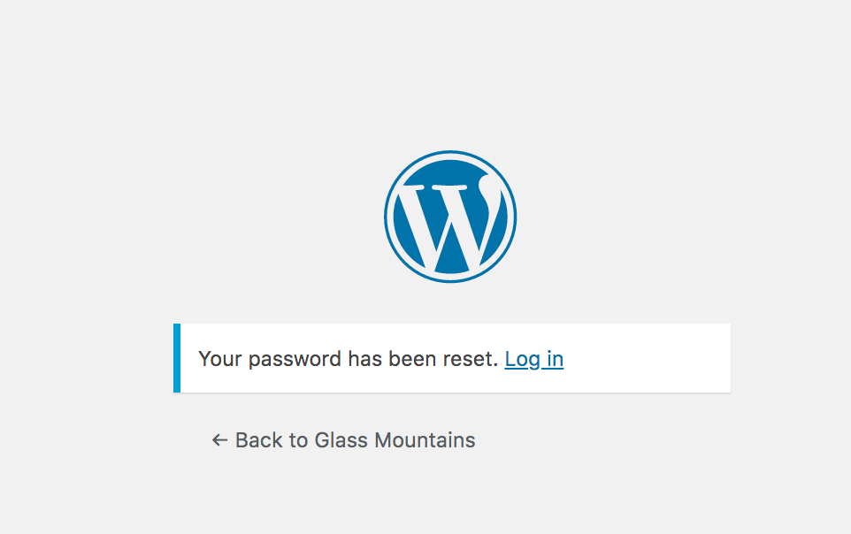 Example of WordPress confirmation screen you see when a user resets their password