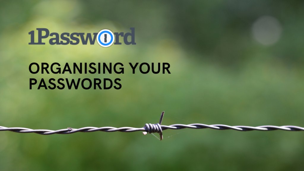 1password - an overview of the password management system