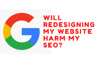 Will redesigning my website harm my SEO?