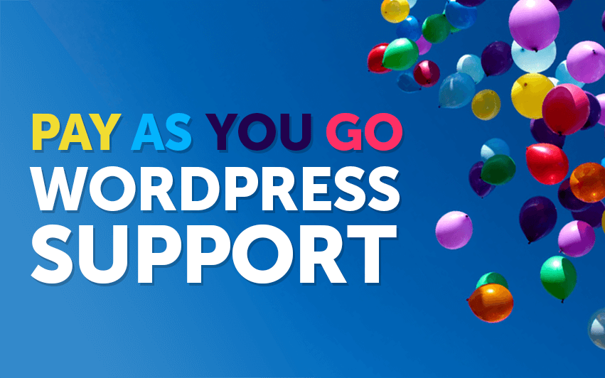 Pay as you go WordPress Support