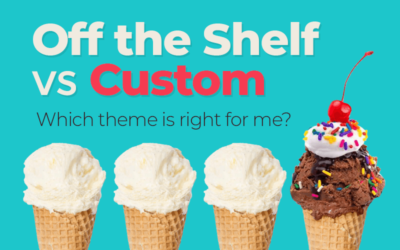 Off-the-shelf v Custom/Bespoke WordPress theme - which one is right for me?