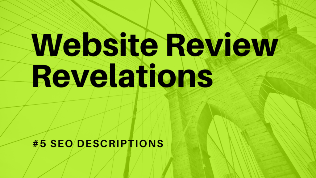 Website Review Findings - SEO descriptions