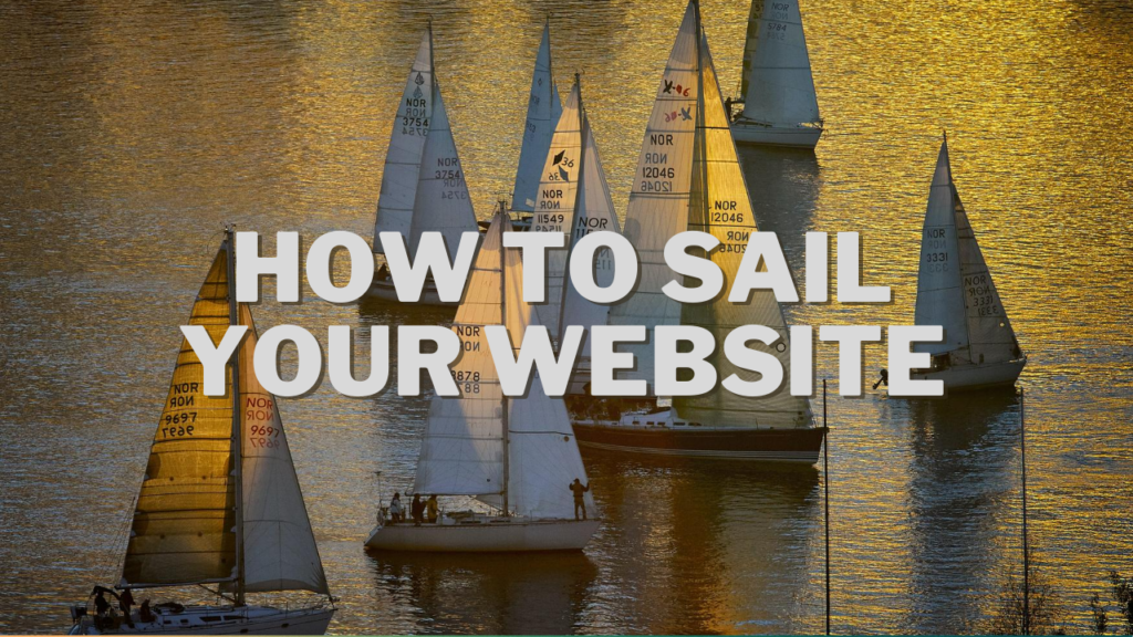 How to sail your website