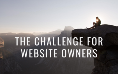 The Challenge for Website Owners