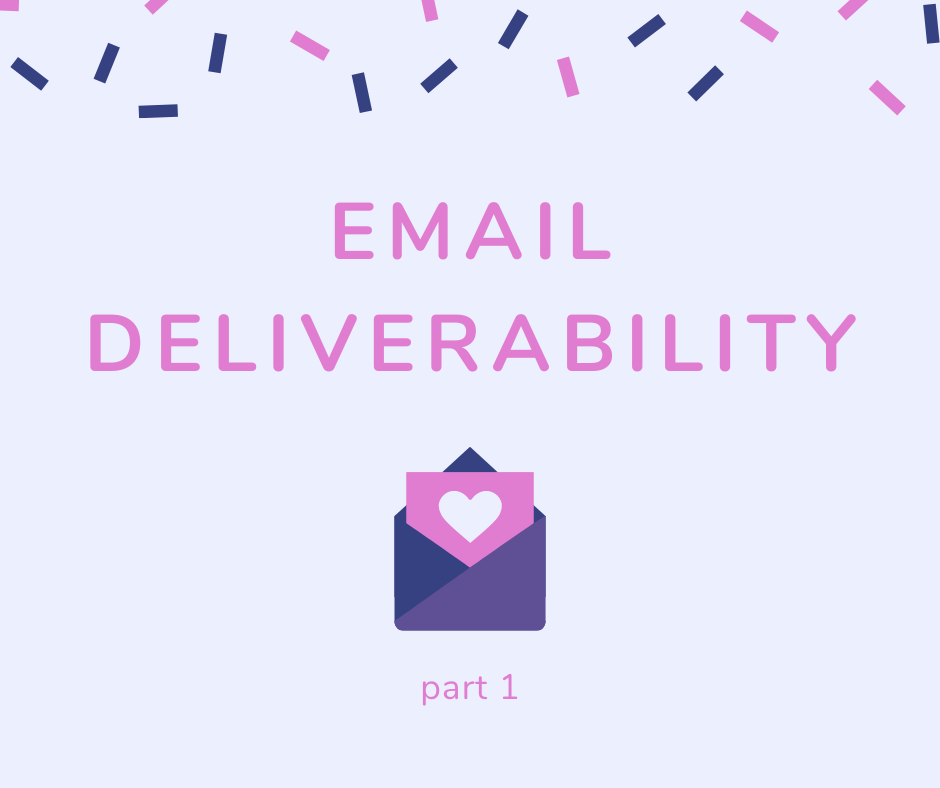 Email Deliverability (part 1)