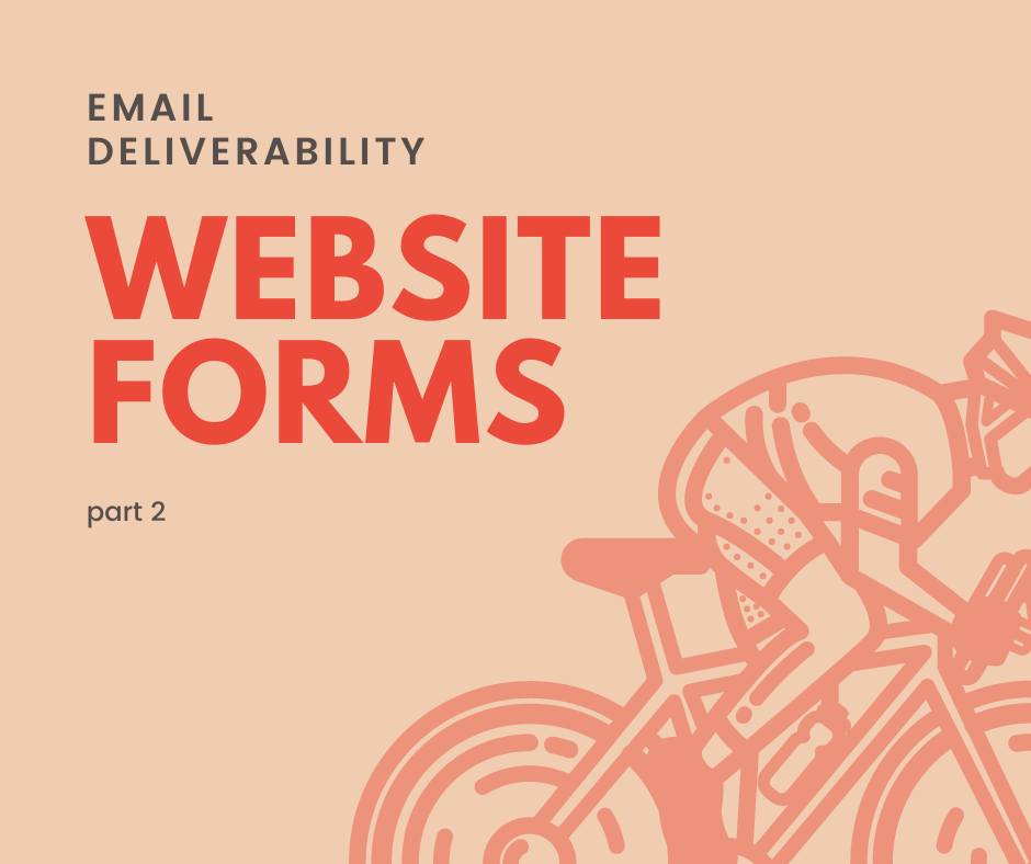 Email deliverability - website forms