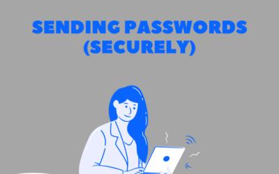 Sending passwords (securely)