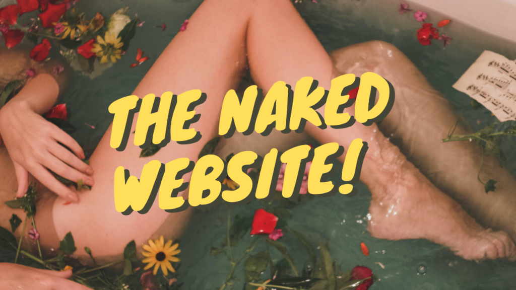 The Naked Website!