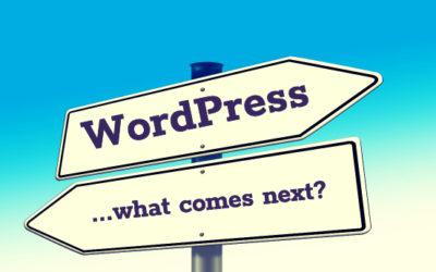 WordPress - what comes next?